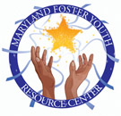 Maryland Foster Youth Resource Center